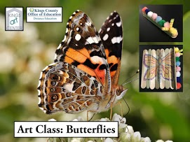 Kings Art Center. Kings County Office of Education Distance Education. Art Class: Butterflies. Black and orange butterfly