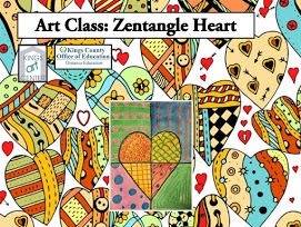 Art class: Zentangle Heart. King art center. Kings County Office of Education. Pattern hear drawings