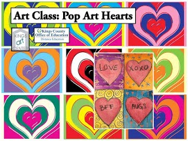 colored hearts. Art Class: Pop Art Hearts. Kings art center. Kings county office of education distance education