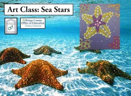Art class: Sea Stars. Kings art center. Kings County Office of Education Distance Education. Starfish in ocean.
